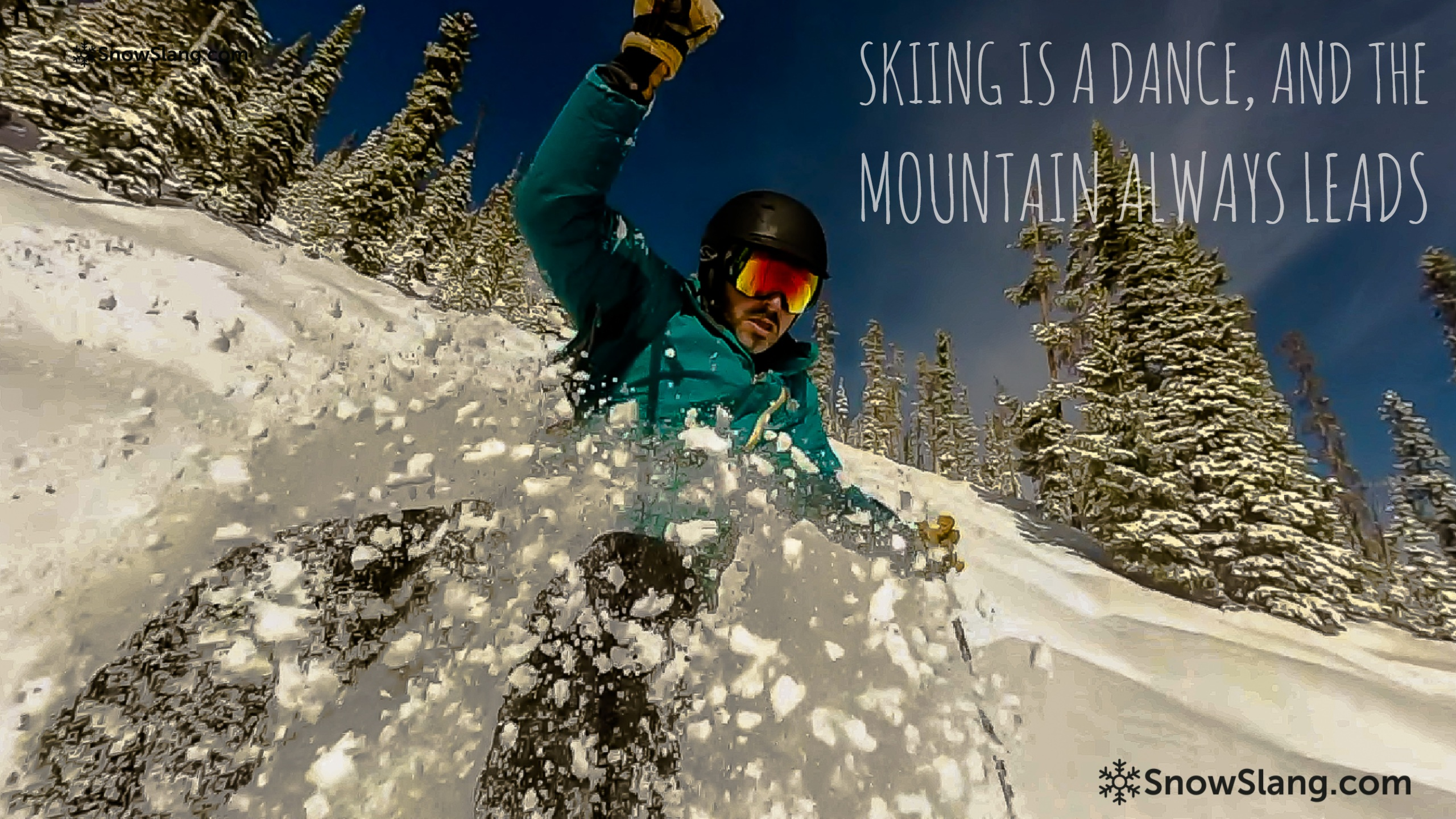 Skiing quotes and snowboarding sayings- SnowSlang.com